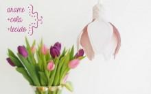 Luminária Feita de Tecido Em Forma de Flor – Como Fazer