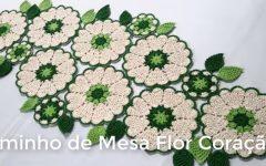 Caminho de Mesa Flor Coração de Crochê – Material e Vídeo